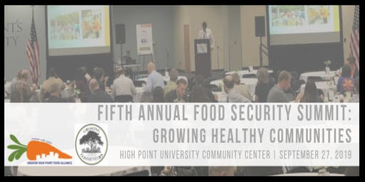Fifth Annual Food Security Summit - Growing Healthy Communities