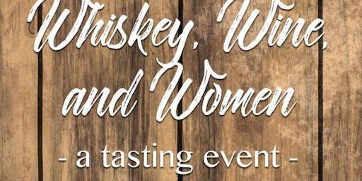 Whiskey, Wine, and Women