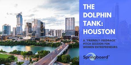 The Dolphin Tank: Houston tickets