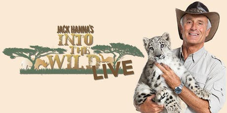 Jack Hanna's Into The Wild LIVE! tickets