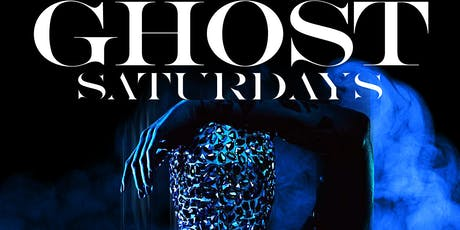 8/24 | GHOST SATURDAYS at GHOST BAR  tickets