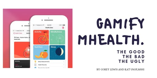 MINDSHOP   Gamifying mHealth: The Good, The Bad, The Ugly