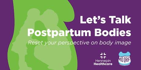 Let's Talk Postpartum Bodies tickets