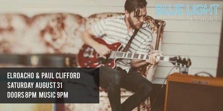 Blue Light Sessions : Elroacho with Paul Clifford tickets