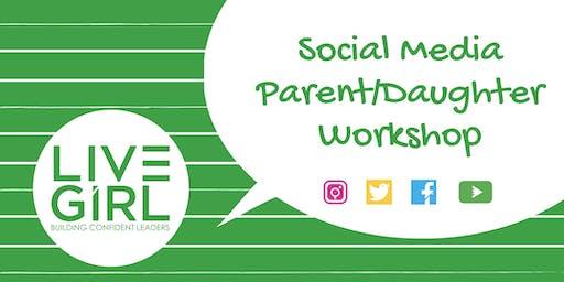 LiveGirl Social Media Parent/Daughter Workshop