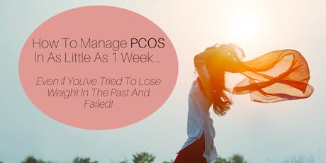 The Proven Lose Weight And Get Healthy Success System To Manage Your PCOS tickets