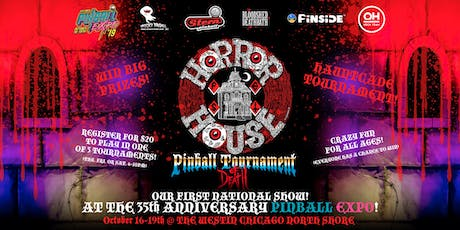 Horrorhouse Fest Pinball Tournament of Death at Pinball Expo! DAY 01 tickets