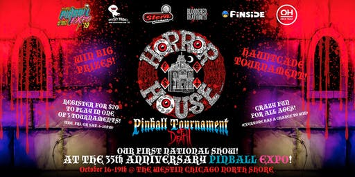 Horrorhouse Fest Pinball Tournament of Death at Pinball Expo! DAY 01