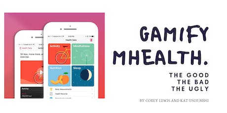 MINDSHOP   Gamifying mHealth: The Good, The Bad, The Ugly tickets