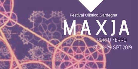 MAXJA 2019 - International Holistic Festival - Sardinia biglietti