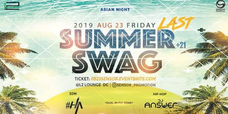 8/23 [Summer Swag] Sensor Party @L2 Lounge tickets