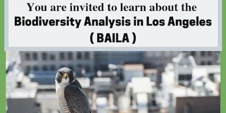 Biodiversity Analysis in Los Angeles (BAILA) tickets