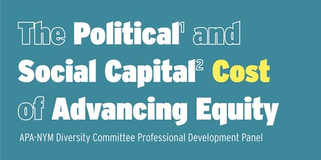 The Political and Social Capital Cost of Advancing Equity tickets