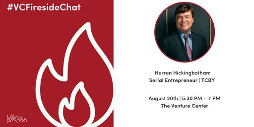 #VCFireside Chat: Herren Hickingbotham, Serial Entrepreneur | TCBY