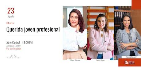 Charla: Querida joven profesional entradas