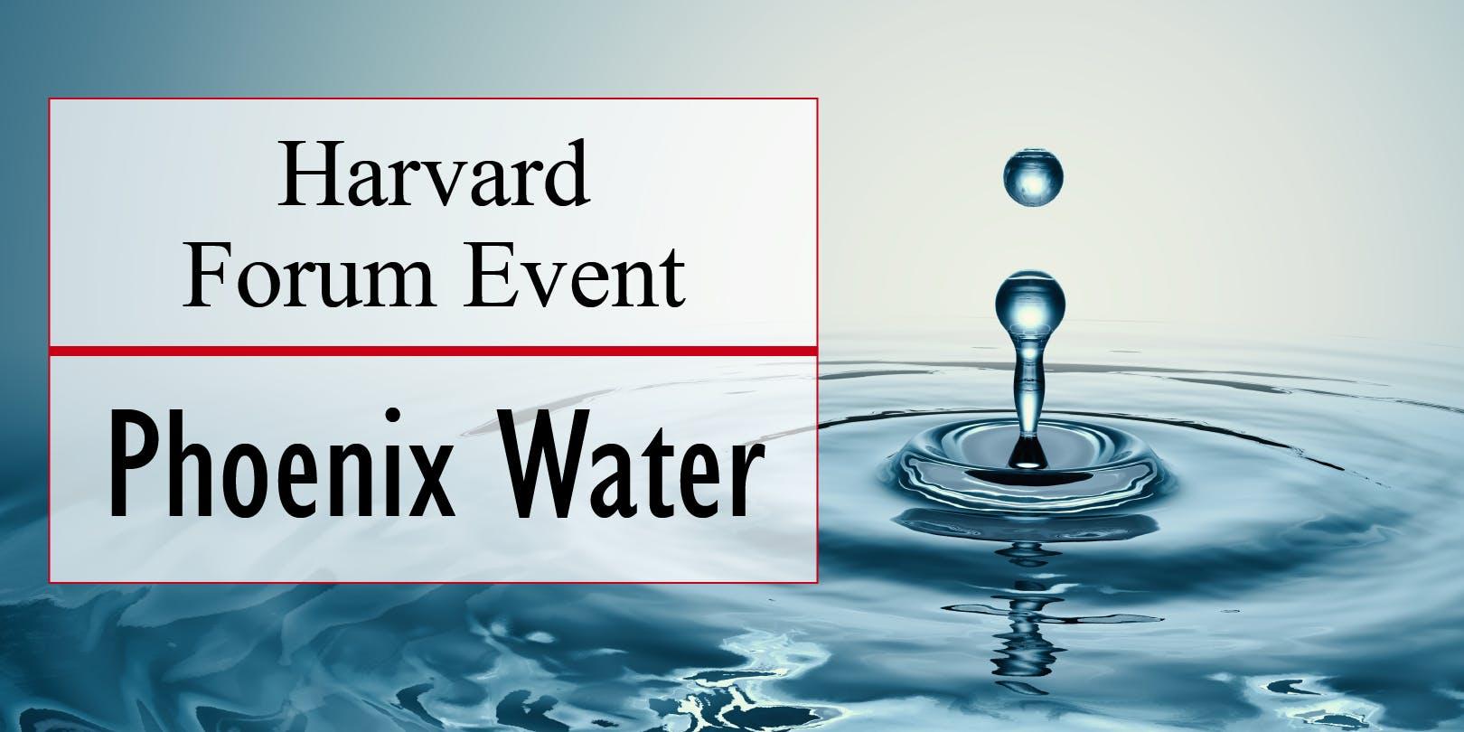 Water Forum:  Clean Up Phoenix's Water