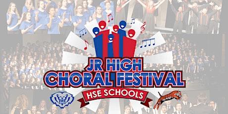 Jr. High Choral Festival 2020 - HSE Schools tickets