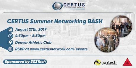 CERTUS Summer Networking BASH tickets
