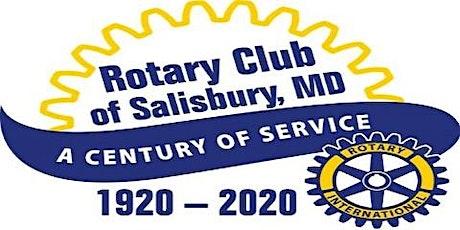 Rotary Club of Salisbury, MD   Centennial Celebration Dinner CANCELLED tickets