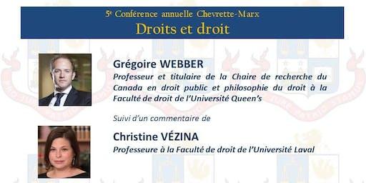 5e conférence annuelle Chevrette-Marx: Droits et droit