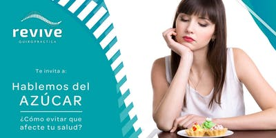 Hablemos del Azúcar: ¿Cómo evitar que se afecte tu salud?