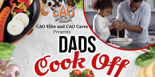 CAO Elite and CAO Cares Presents Dads Cookoff