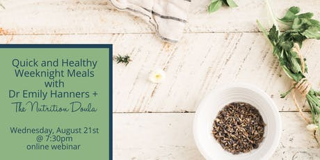 Webinar: Quick + Healthy Weeknight Meals with the Nutrition Doula boletos