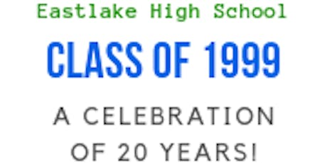 Eastlake High Class of 1999 Twenty Year Reunion tickets