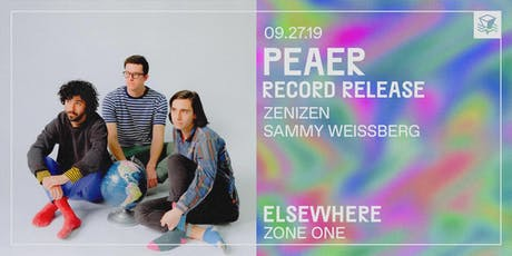 Peaer (Record Release!) @ Elsewhere (Zone One)