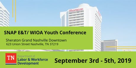 SNAP E&T/WIOA Youth Conference tickets