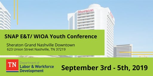SNAP E&T/WIOA Youth Conference