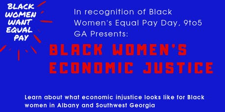 9to5 Albany: Black Women's Economic Justice- Equal Pay tickets