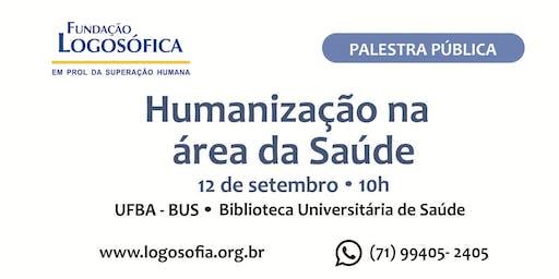 Palestra Pública - Humanização na Área da Saúde