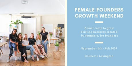 Female Founders Growth Weekend tickets