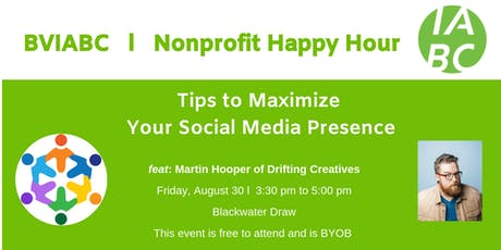 BVIABC | Nonprofit Happy Hour | Tips on how to maximize your social media presence: Martin Hooper of Drifting Creatives tickets