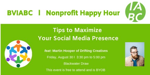 BVIABC | Nonprofit Happy Hour | Tips on how to maximize your social media presence: Martin Hooper of Drifting Creatives