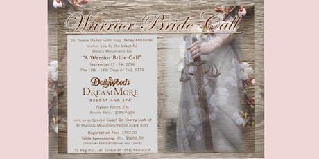 Warrior Bride Call tickets