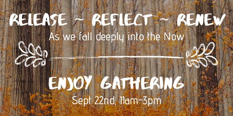 Enjoy Gathering: Release ~ Reflect ~ Renew tickets