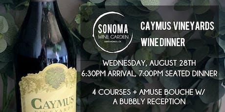 Caymus Vineyards Wine Dinner [$95+/person] tickets
