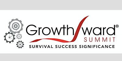 Growthward Summit 2020: Survival. Success. Significance.