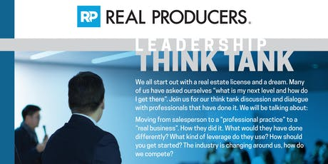 Real Producers Leadership Think Tank tickets