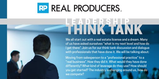 Real Producers Leadership Think Tank