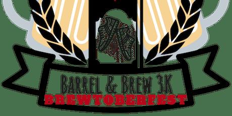 Barrel & Brewtoberfest - 3K Fun Run with Oktoberfest! tickets