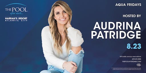 Audrina Patridge at The Pool After Dark - Aqua Fridays FREE Guestlist