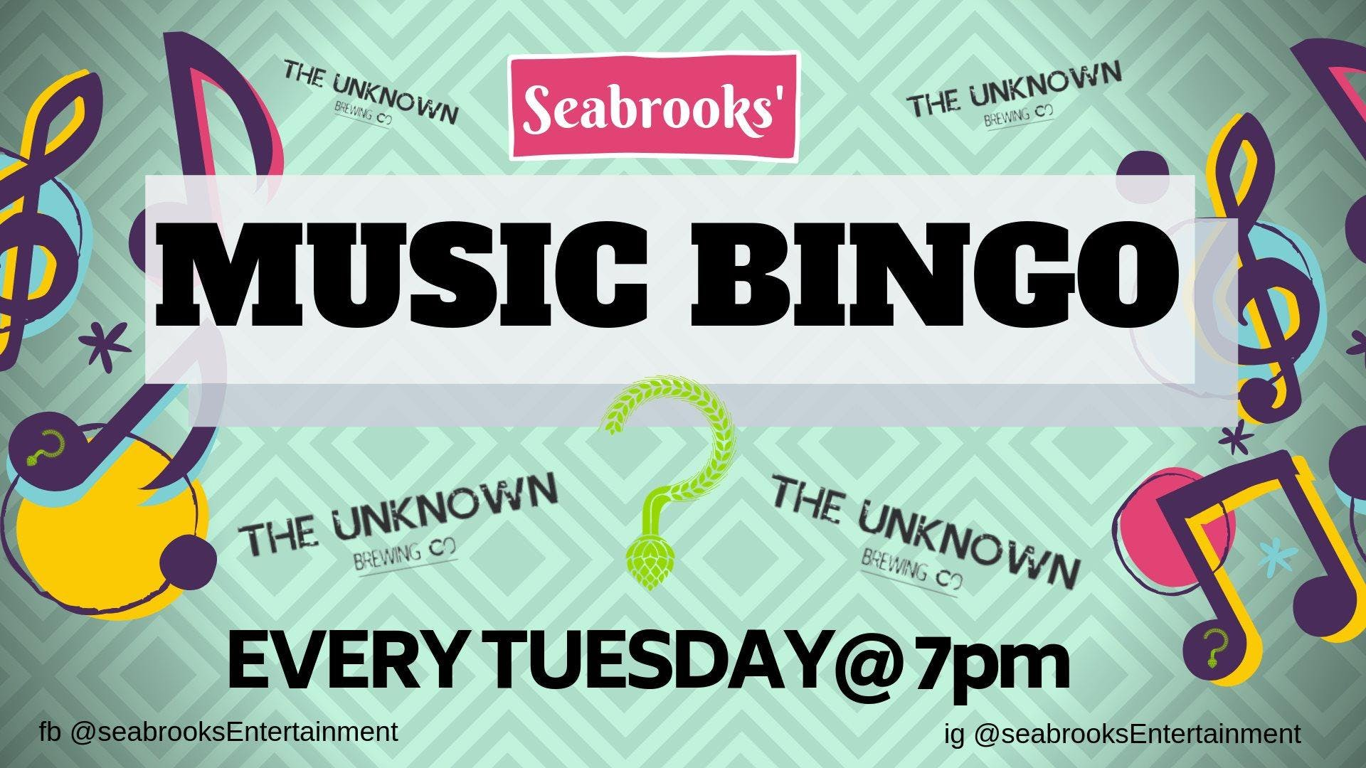 SEABROOKS' MUSIC BINGO! BINGO, BEER, PIZZA AND PRIZES!! UNKNOWN BREWING CO
