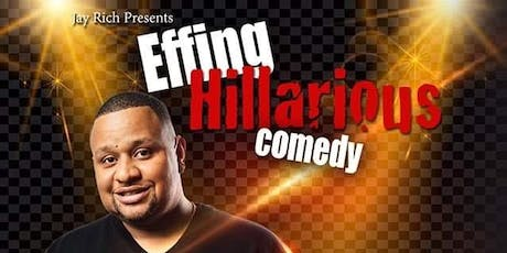 Kirk Mchenry Live At JAY RICH EFFING HILARIOUS COMEDY SHOW tickets