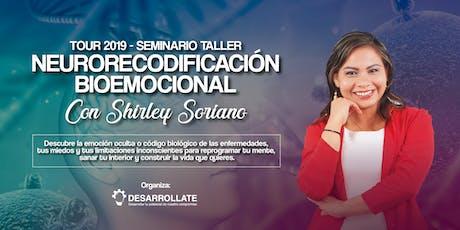 SEMINARIO-TALLER DE NEURORECODIFICACIÓN BIOEMOCIONAL boletos
