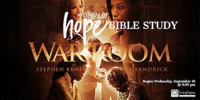 WOMEN OF HOPE Wednesday PM Bible Study - War Room