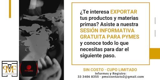 ¡Comienza a Exportar Ya! Sesión Informativa para PyMes