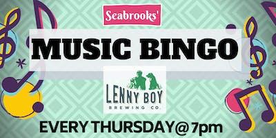 SEABROOKS' MUSIC BINGO! FREE FUN, AWESOME BEER, DOPE PRIZES @ LENNY BOY